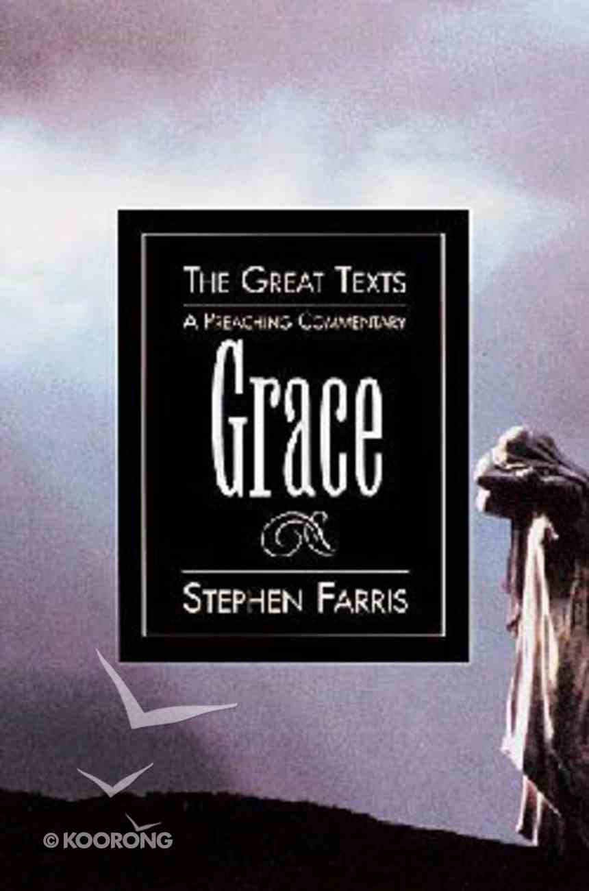 Grace (Great Texts Series) Paperback