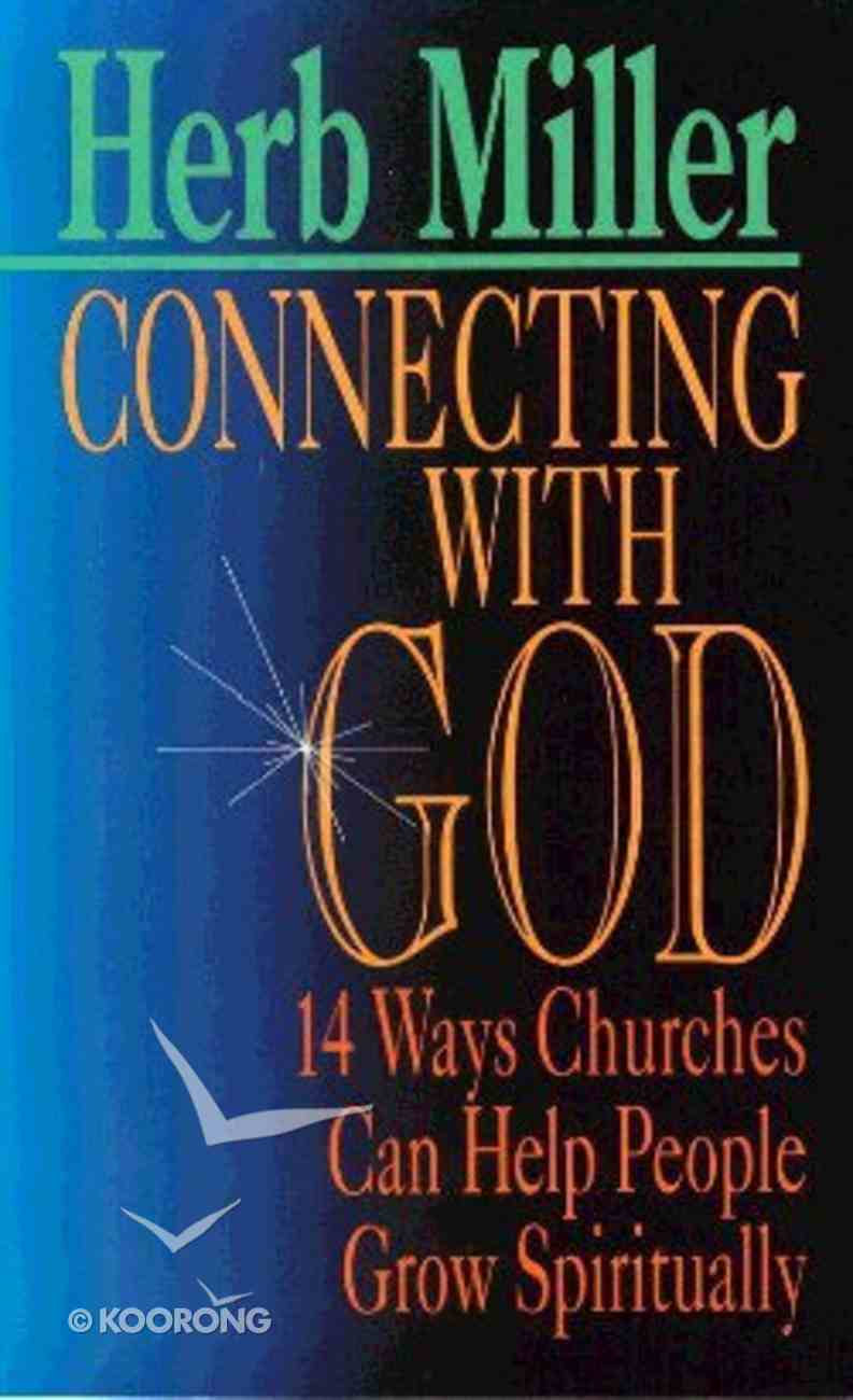 Connecting With God Paperback