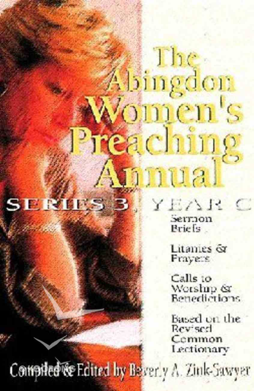 The Abingdon Women's Preaching Annual (Series 3, Year C) Paperback