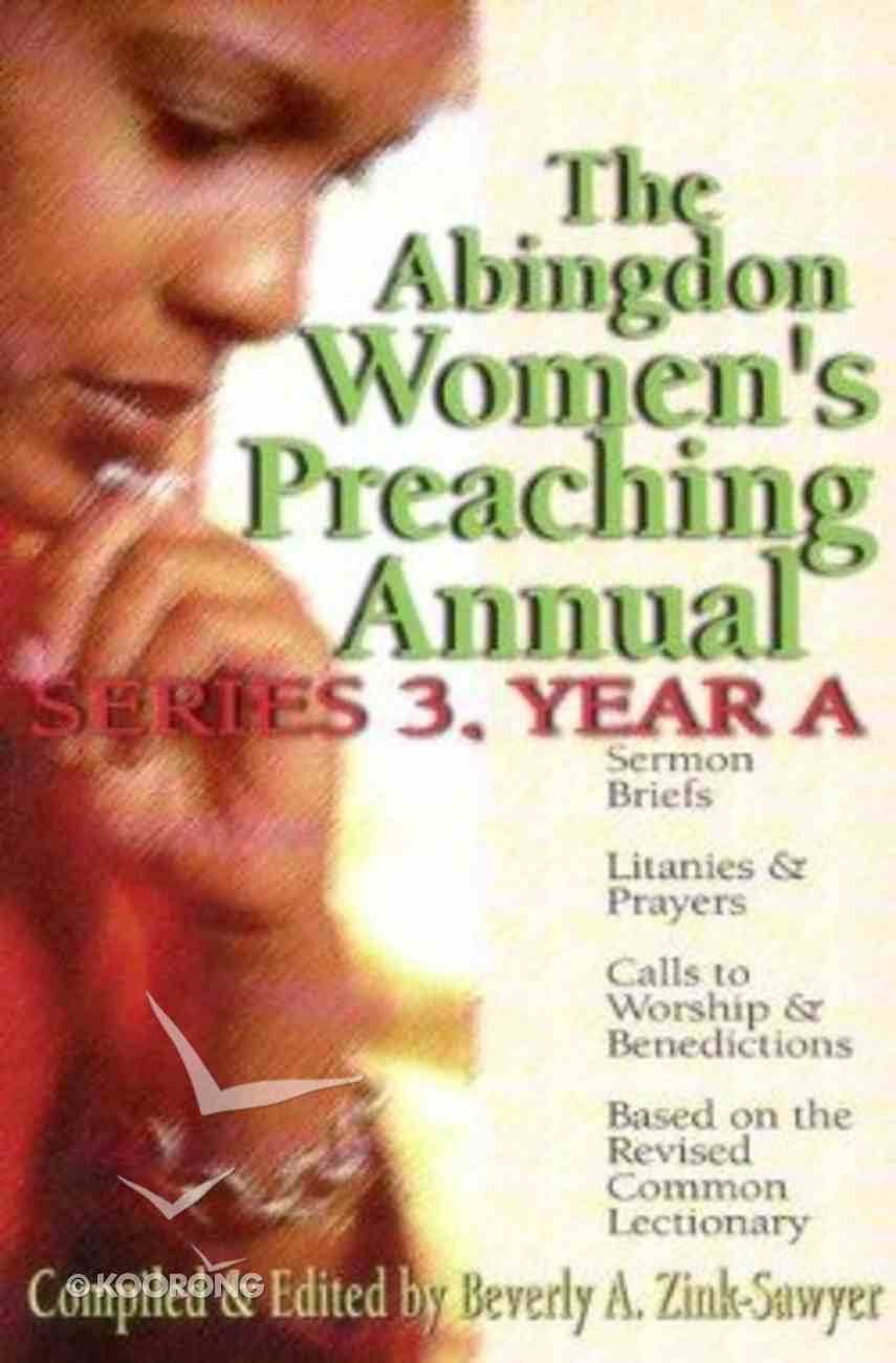 The Abingdon Women's Preaching Annual (Series 3 Year A) Paperback