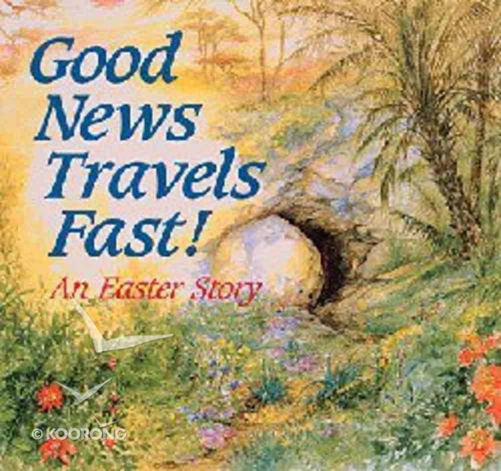 Good News Travels Fast! Paperback