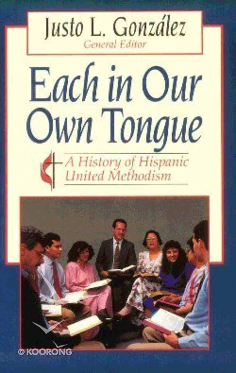 Each in Our Own Tongue Paperback