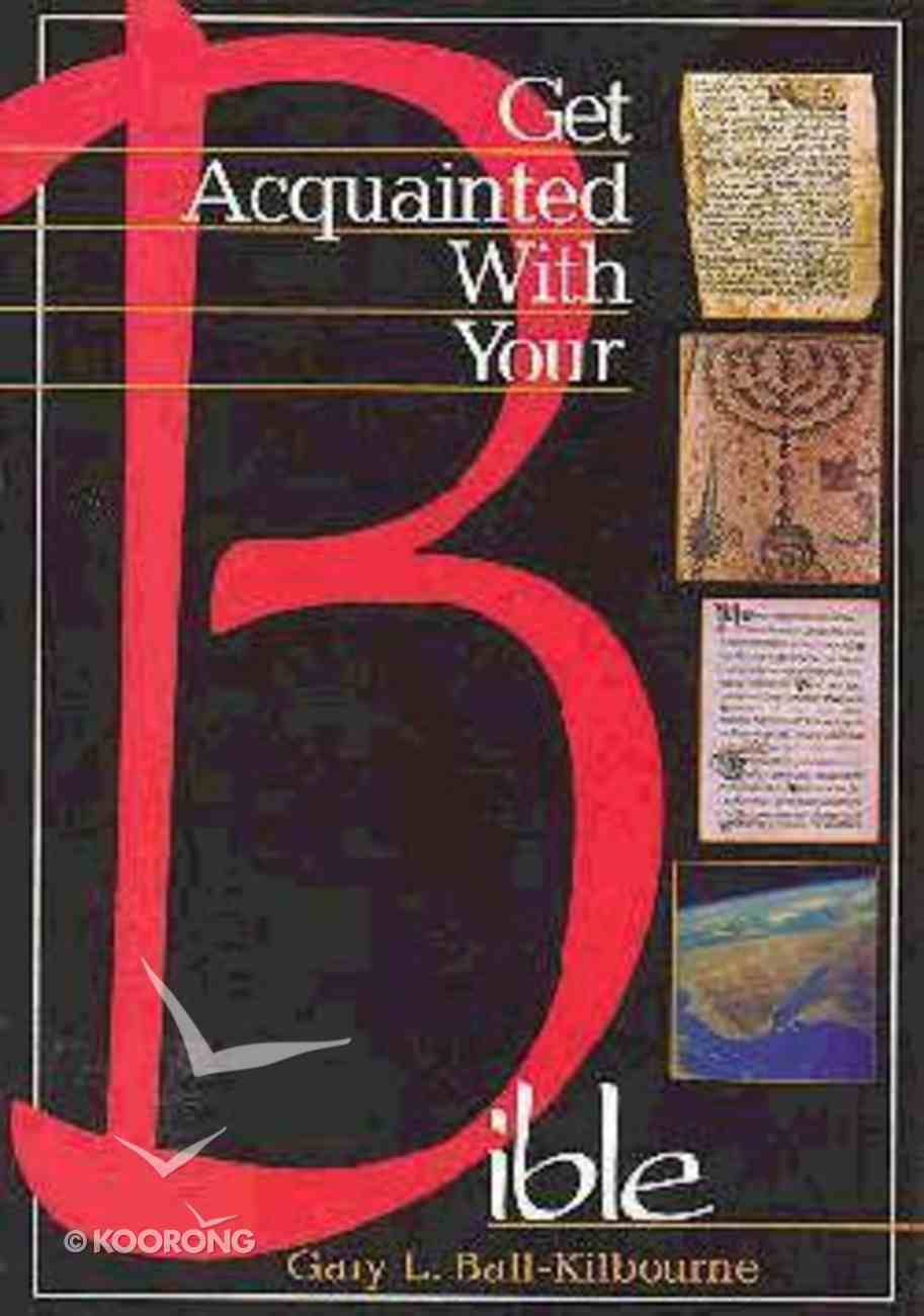 Get Acquainted With Your Bible (Student Book) Paperback
