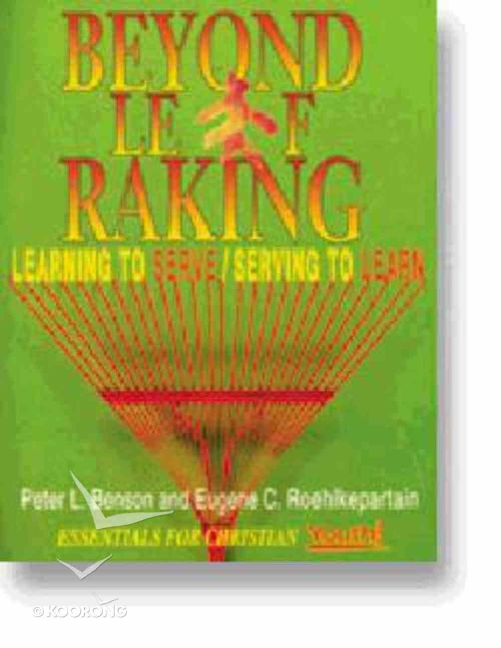 Beyond Leaf Raking Paperback