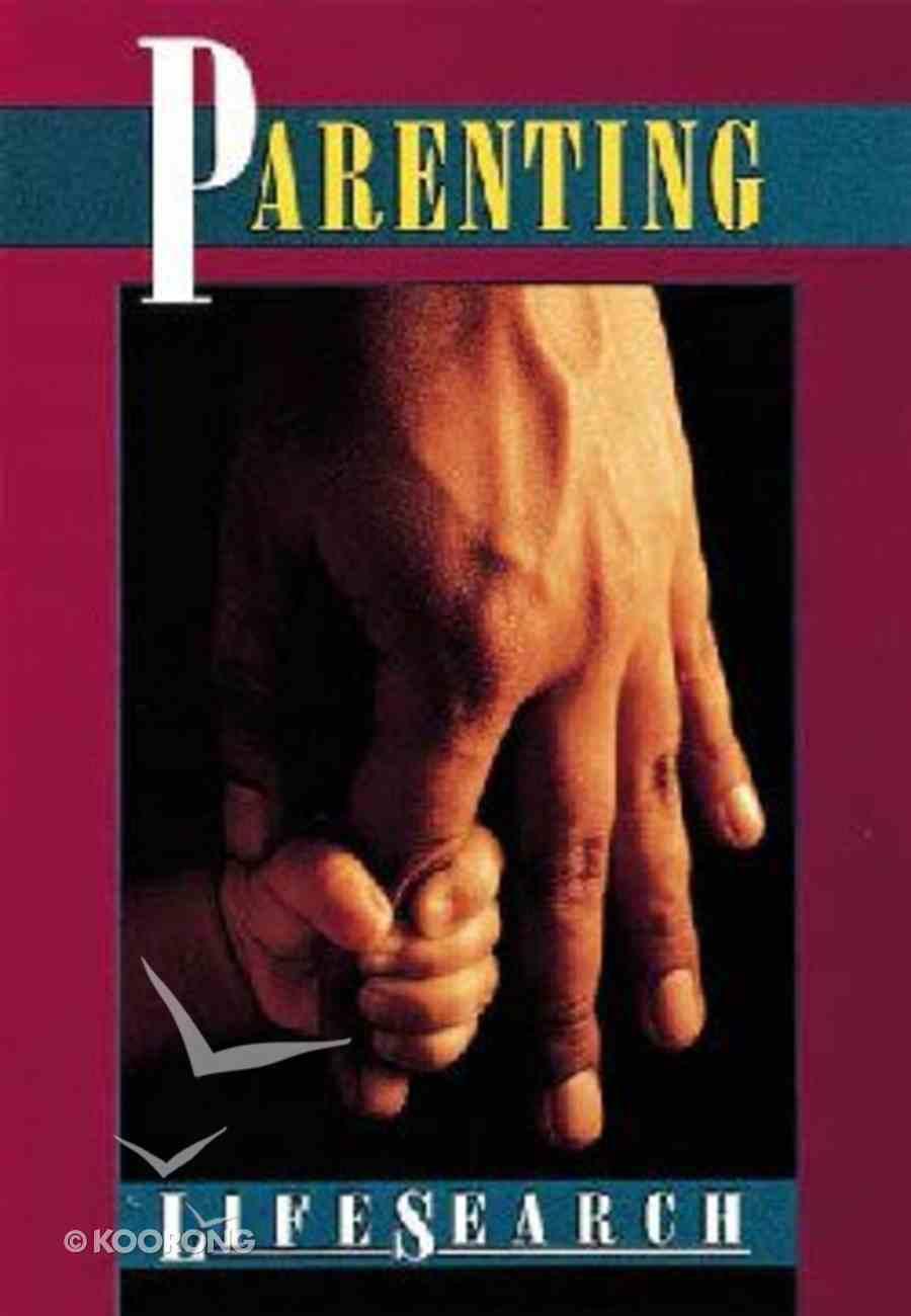 Parenting (Lifesearch Series) Paperback