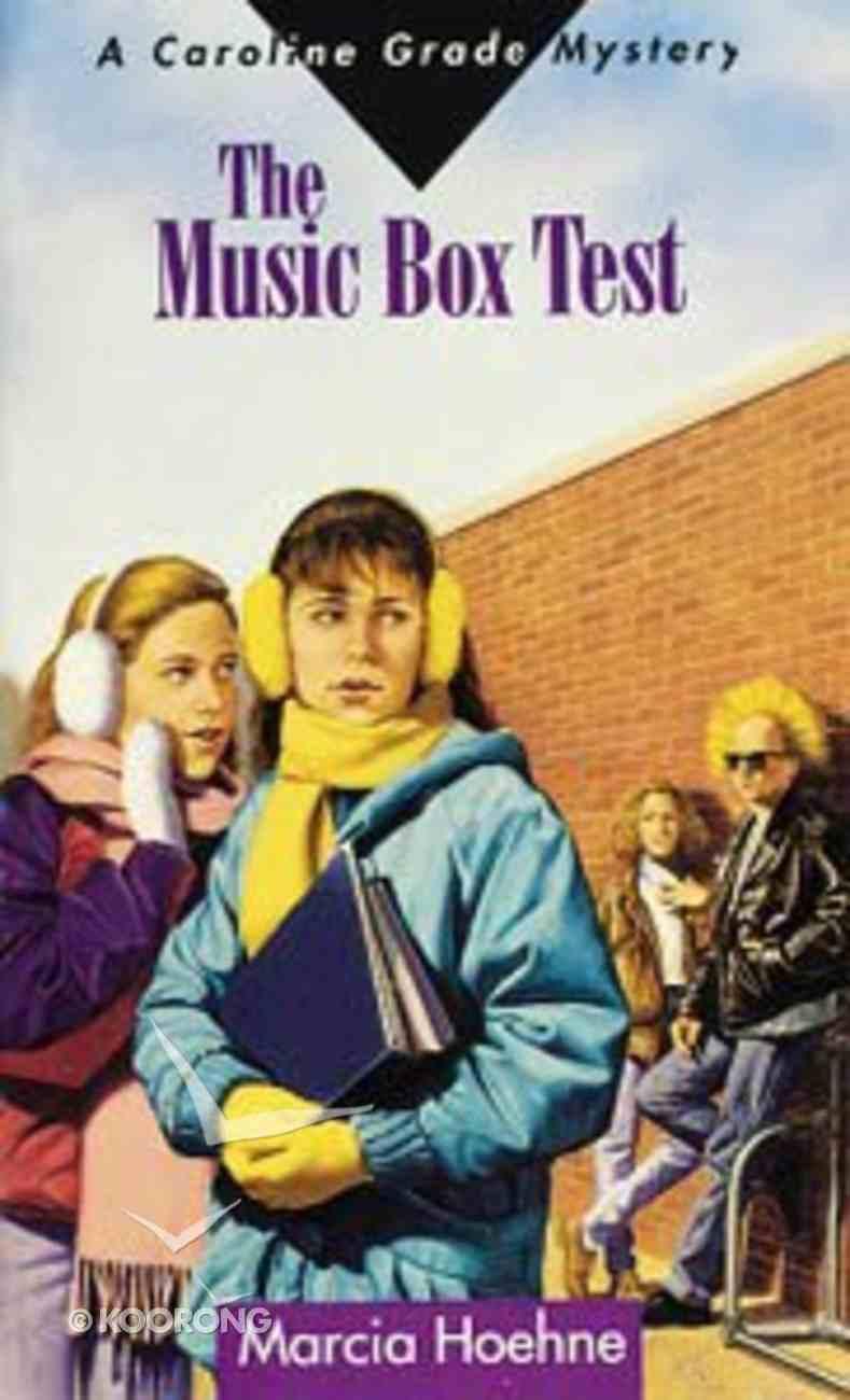 Caroline Grade Mysteries: The Music Box Test Paperback