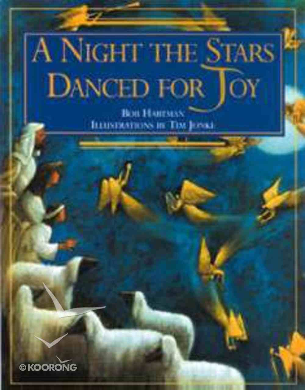 A Night the Stars Danced For Joy Paperback