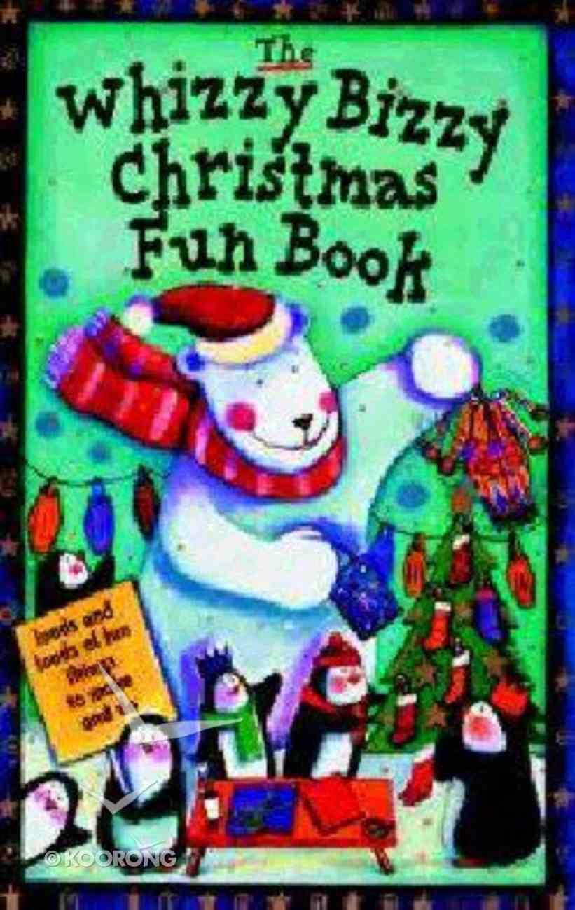 The Whizzy Bizzy Christmas Fun Book Hardback