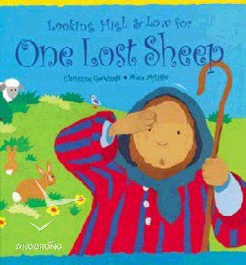 Looking High & Low For One Lost Sheep (Tales From The Bible Series) Hardback
