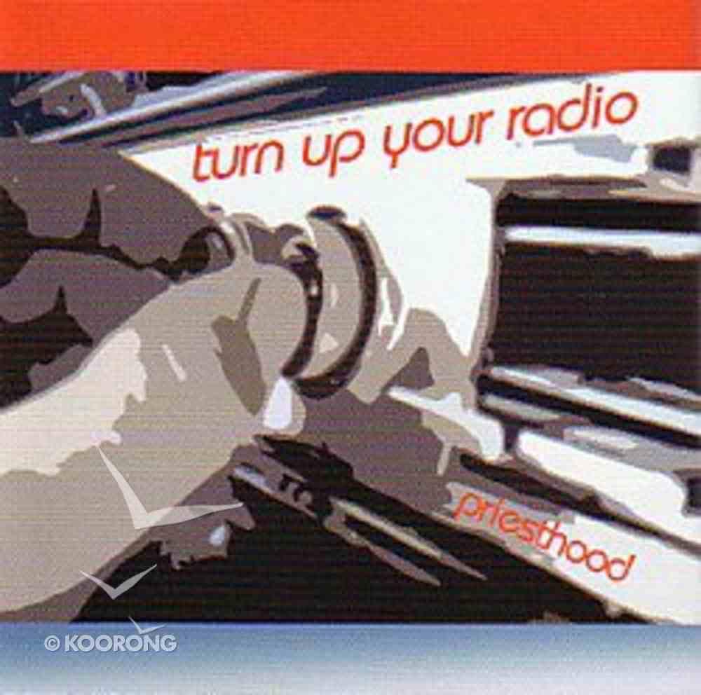 Turn Up Your Radio CD