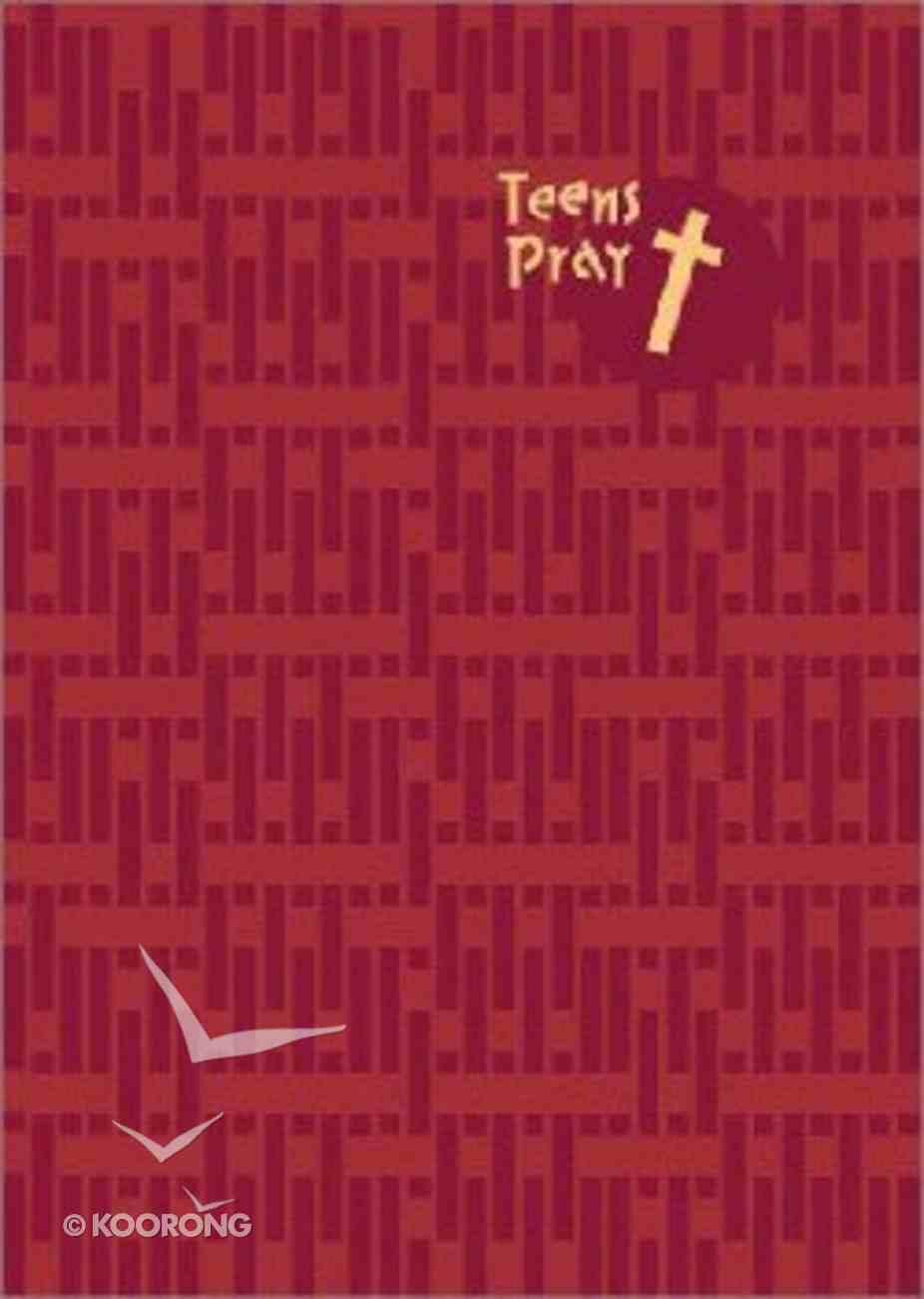 Teens Pray (2002) Hardback