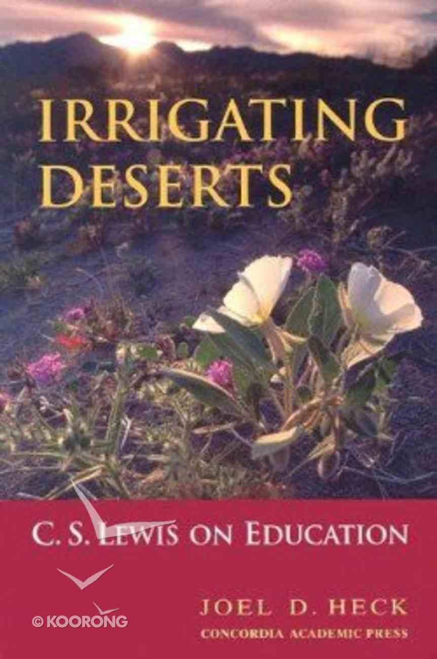 Irrigating Deserts Hardback
