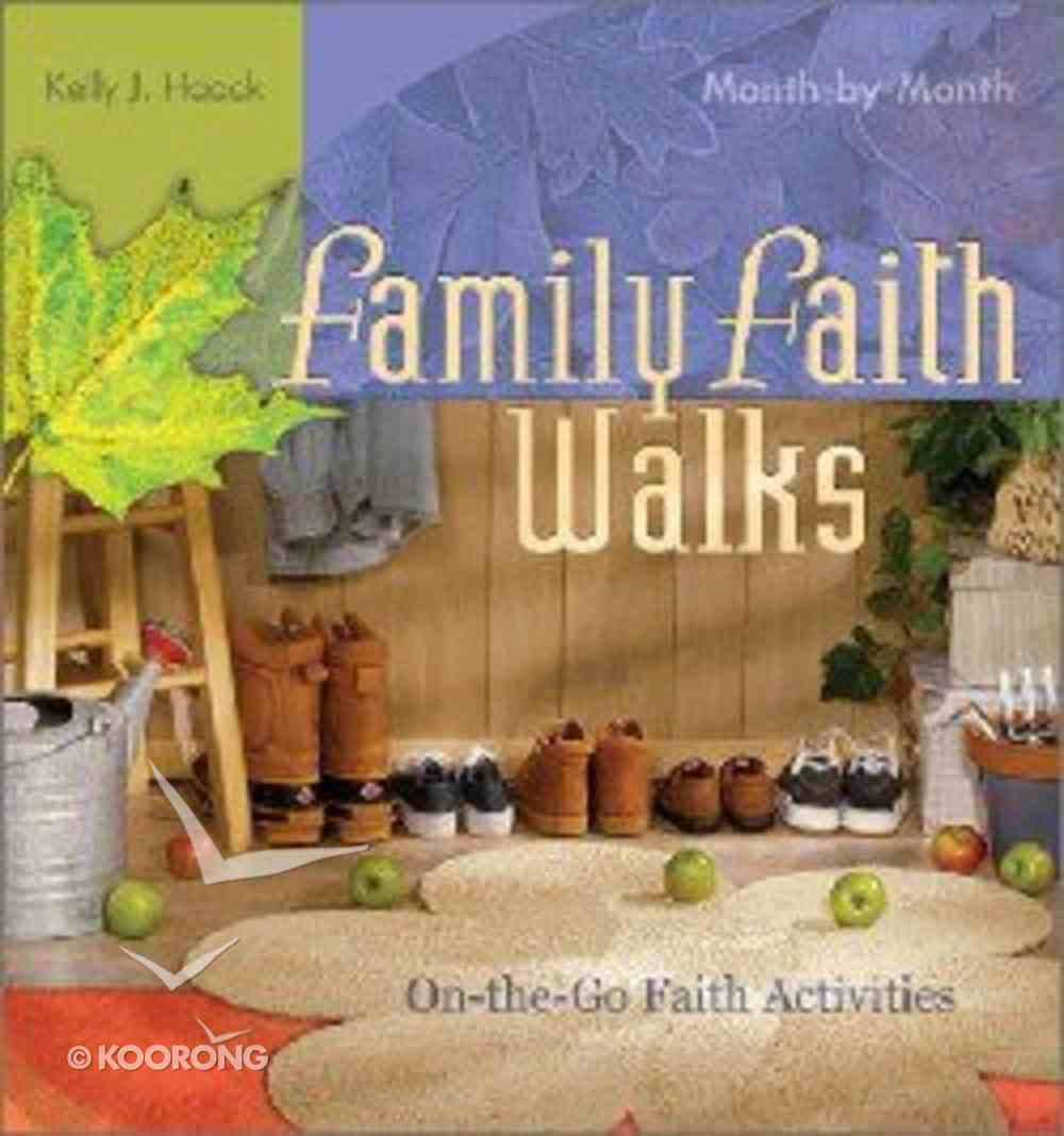 Family Faith Walks Paperback
