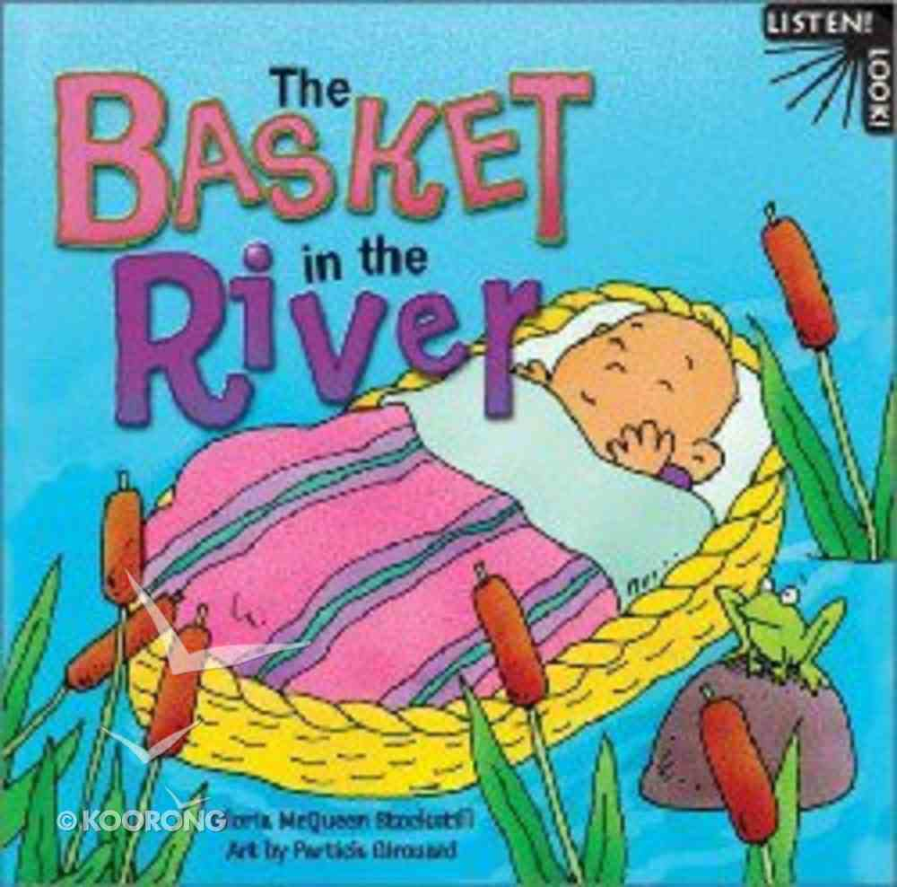 The Basket in the River (Listen! Look! Series) Board Book