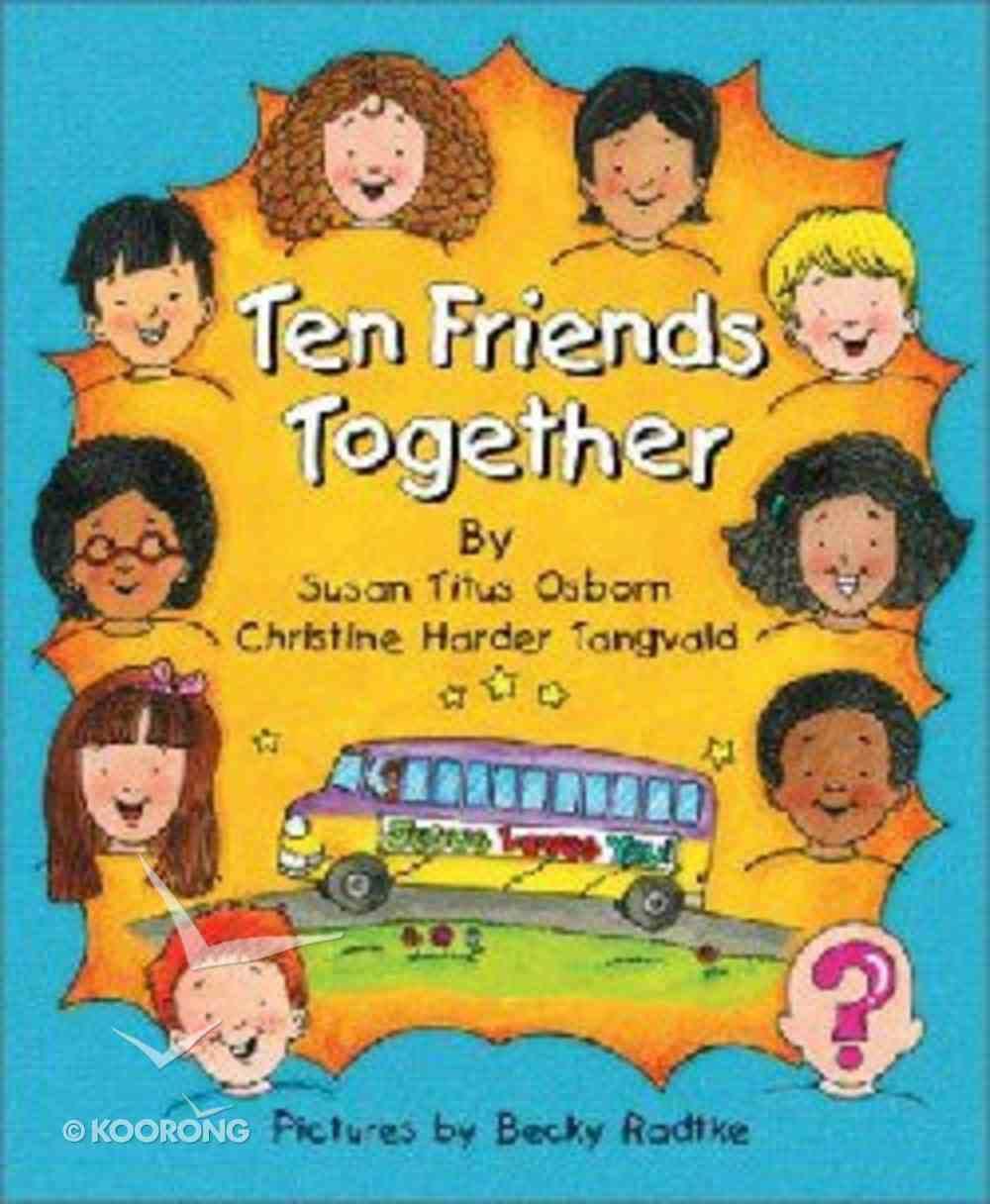 Ten Friends Together Paperback
