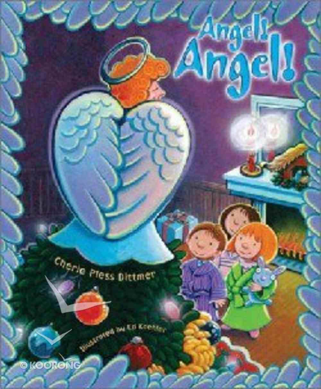 Angel! Angel! Paperback