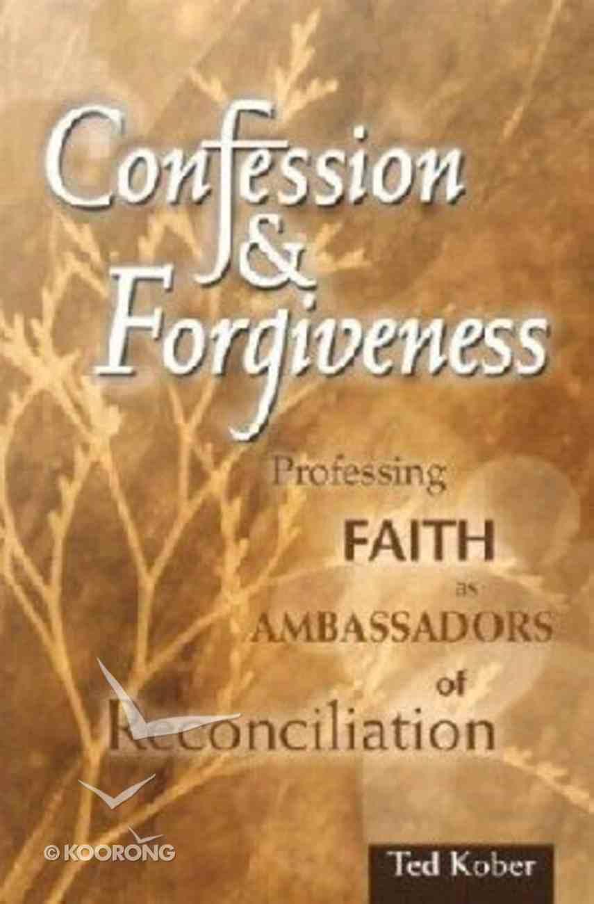 Confession & Forgiveness Paperback