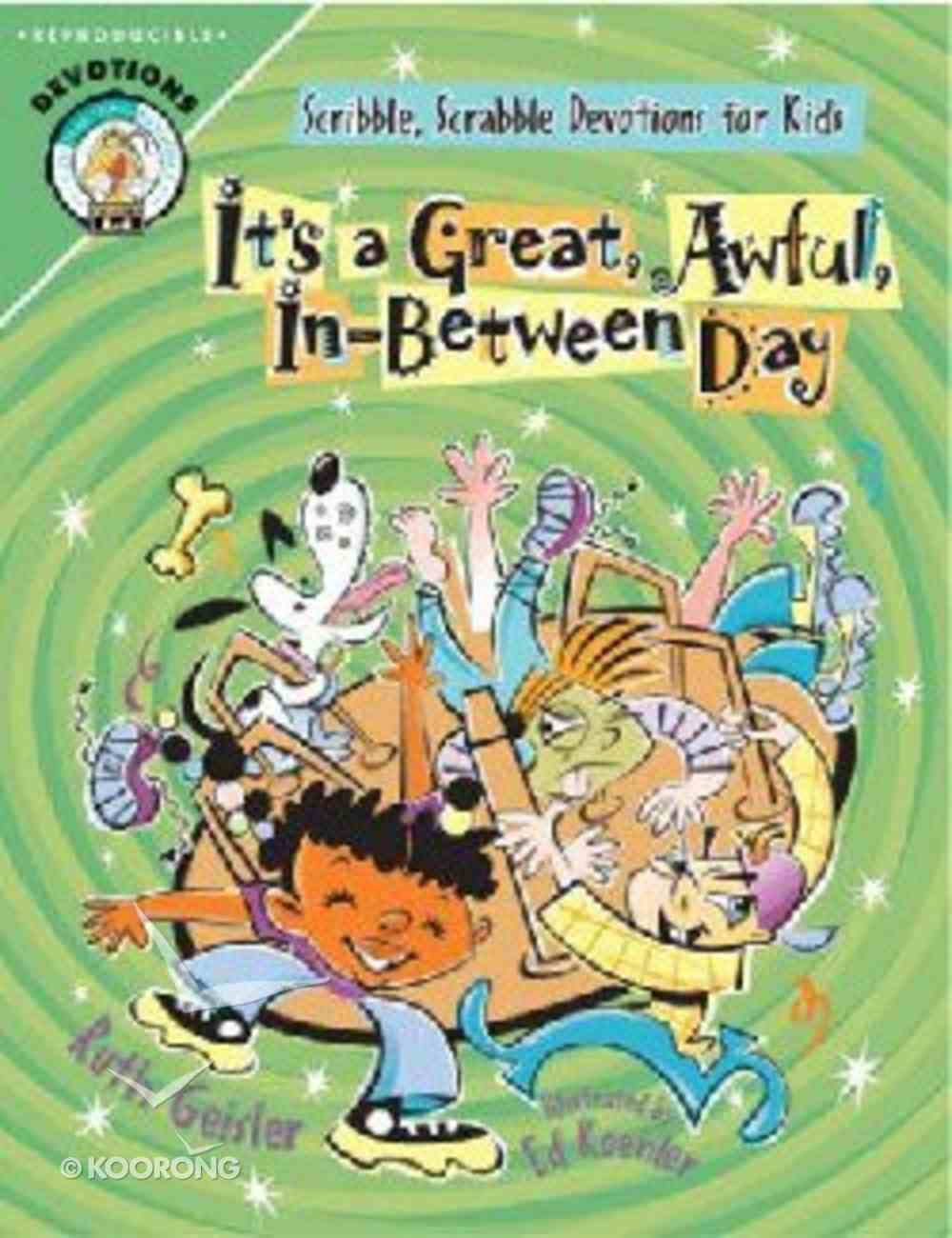 It's a Great, Awful, In-Between Day Paperback