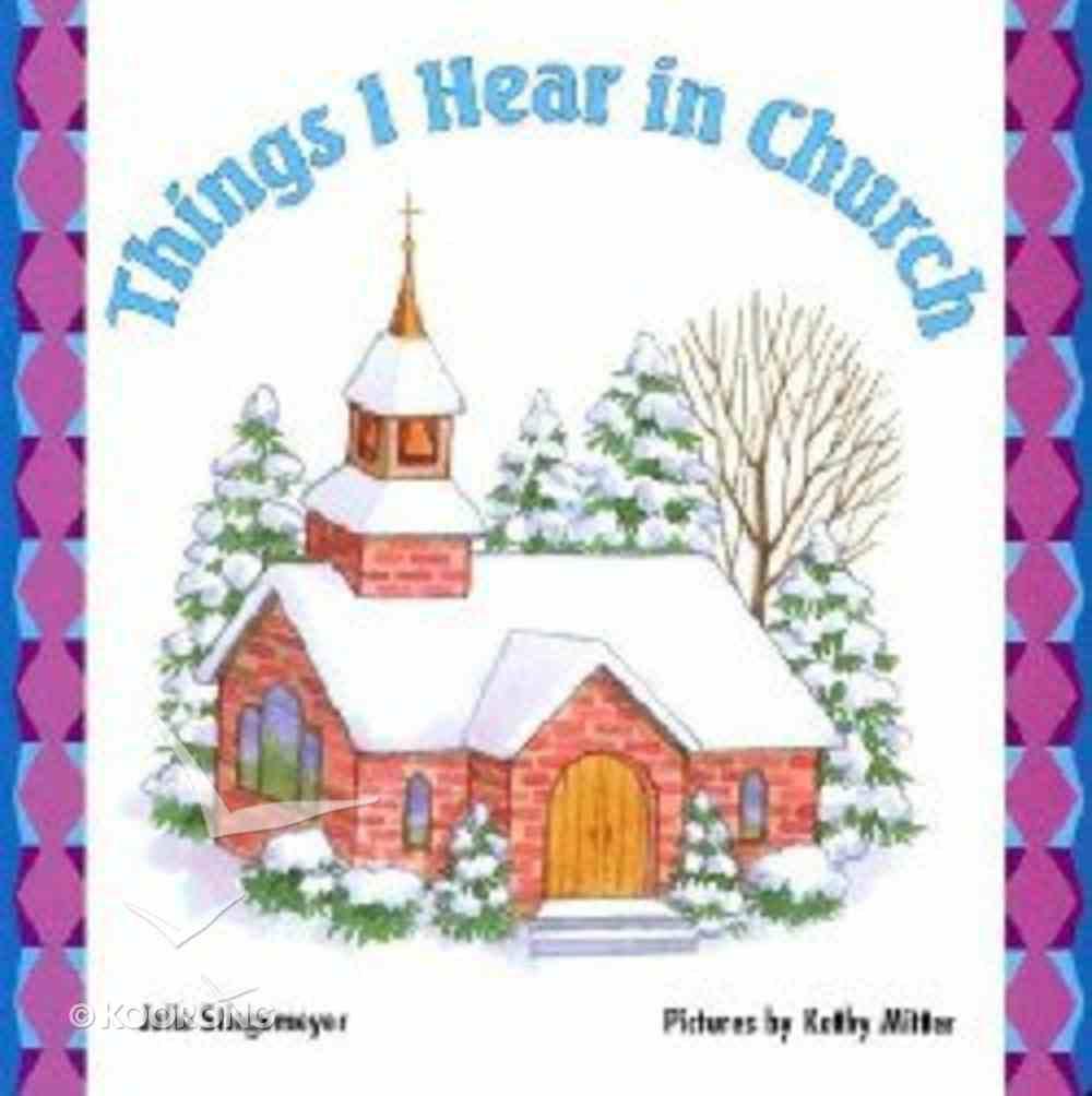 Things I Hear in Church Board Book