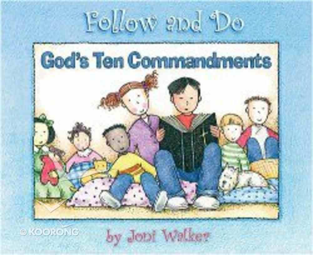 God's Ten Commandments (Follow And Do Series) Hardback