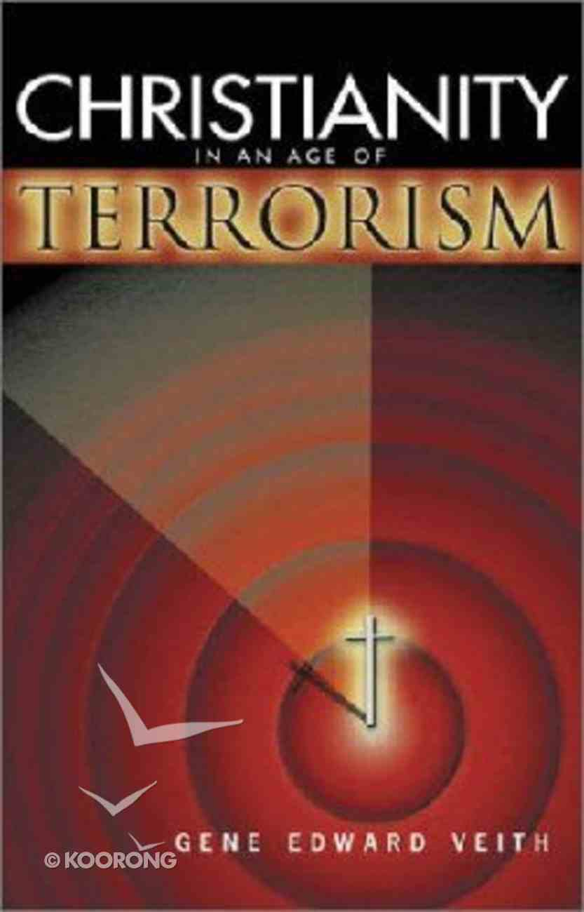 Christianity in An Age of Terrorism Paperback