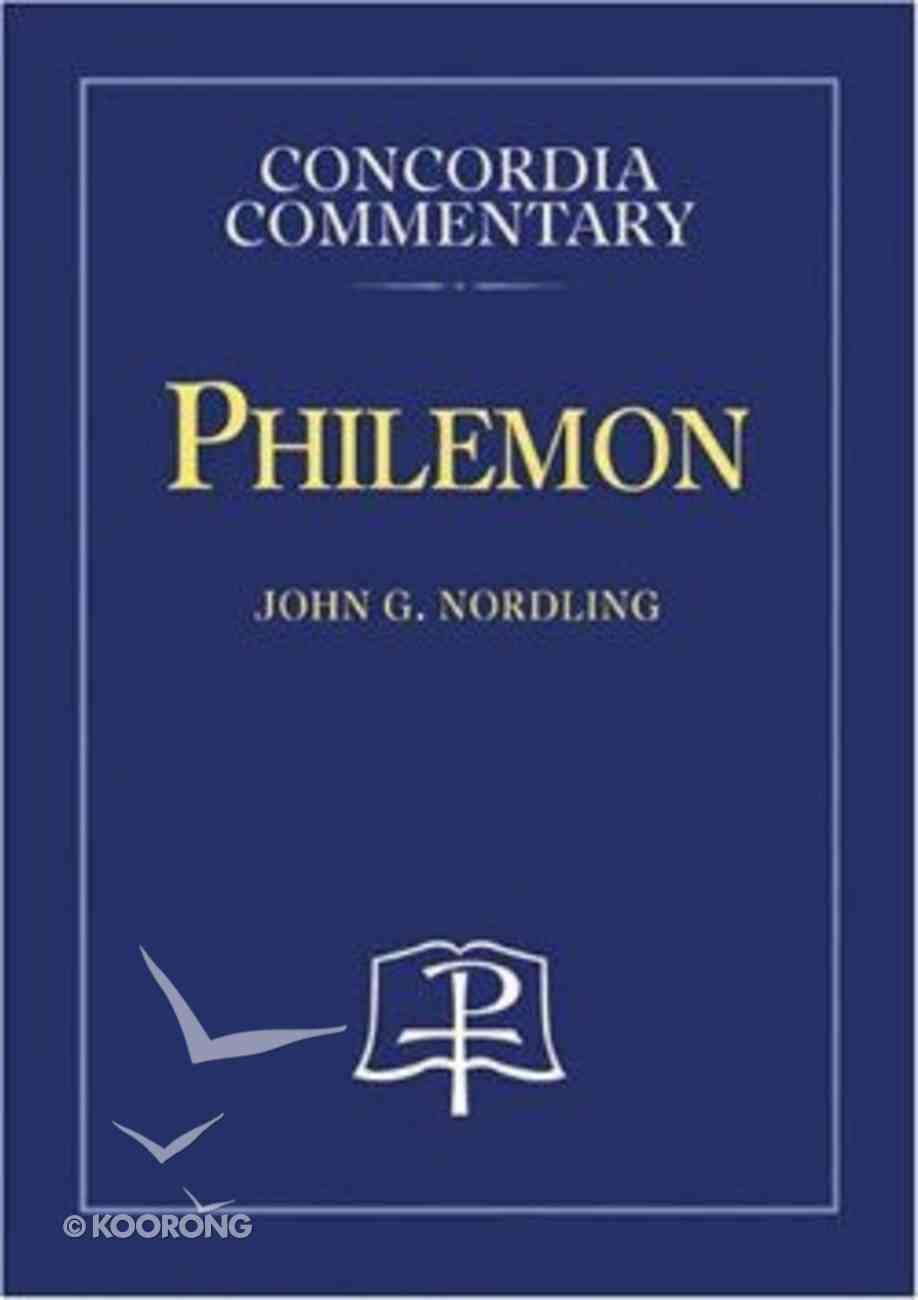 Philemon (Concordia Commentary Series) Hardback