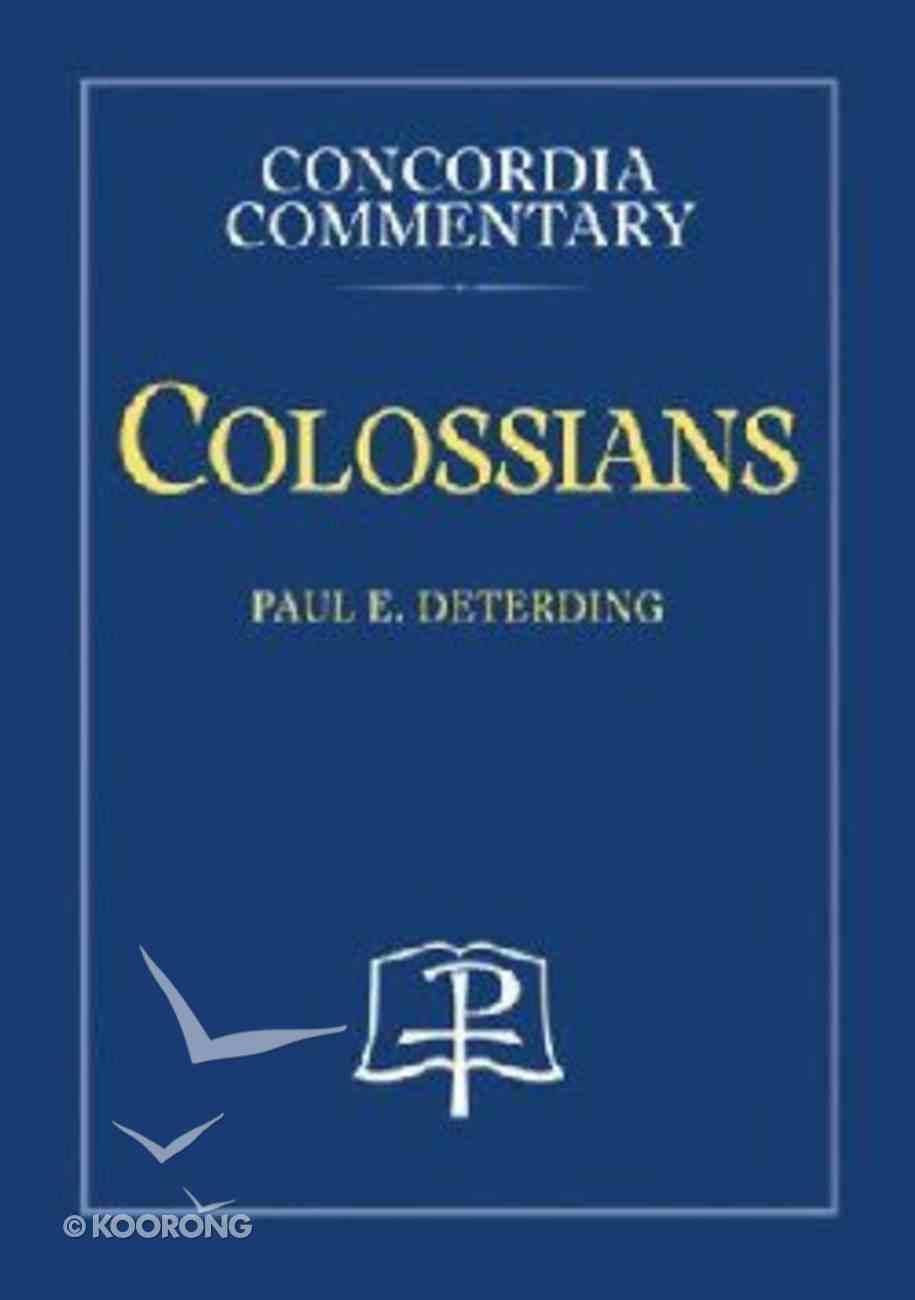 Colossians (Concordia Commentary Series) Hardback