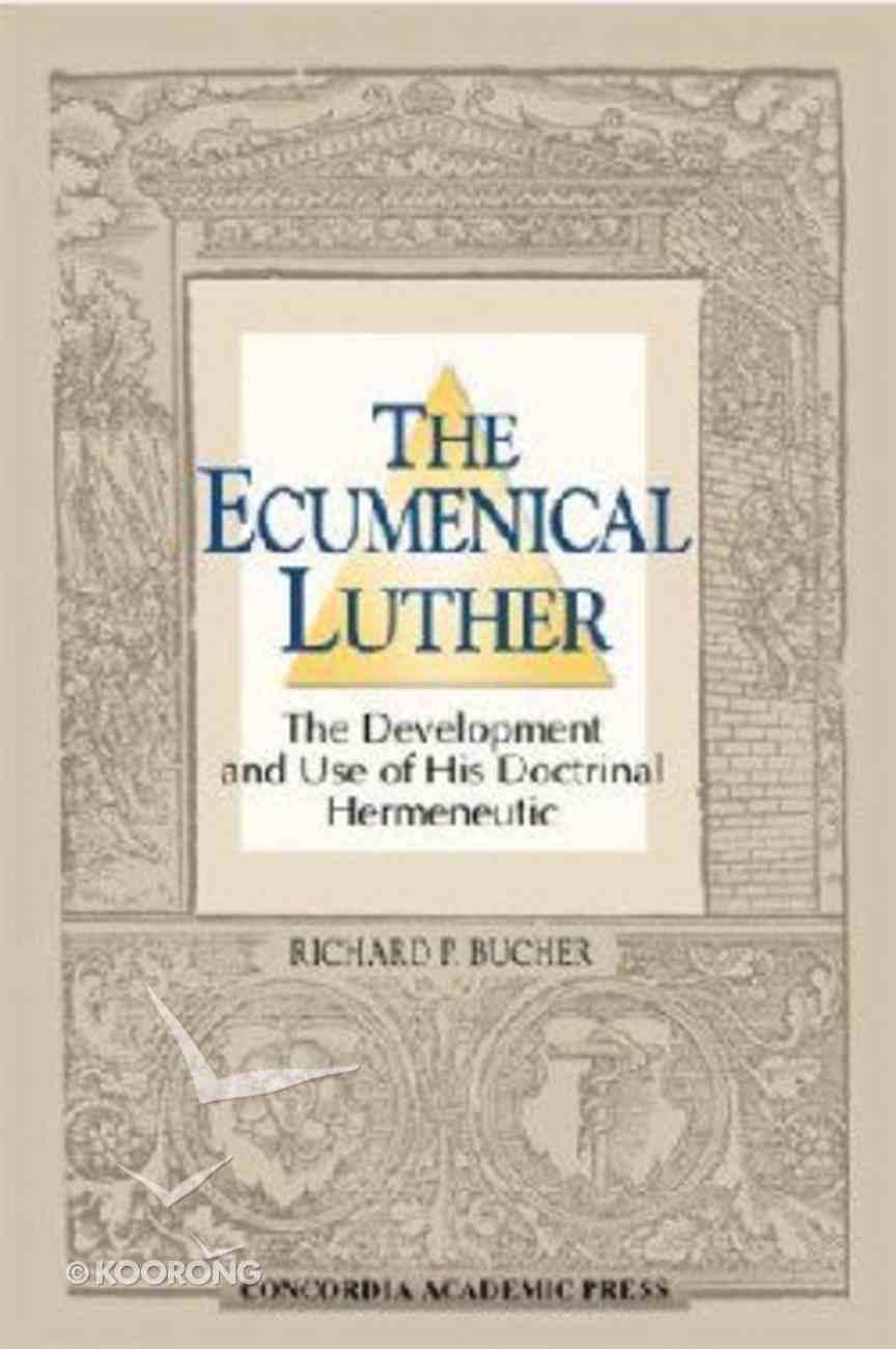 The Ecumenical Luther Hardback
