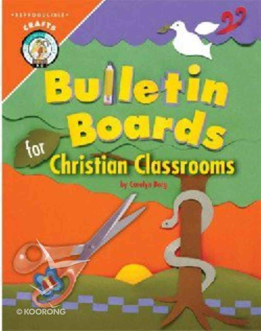 Bulletin Boards For Christian Classrooms Paperback