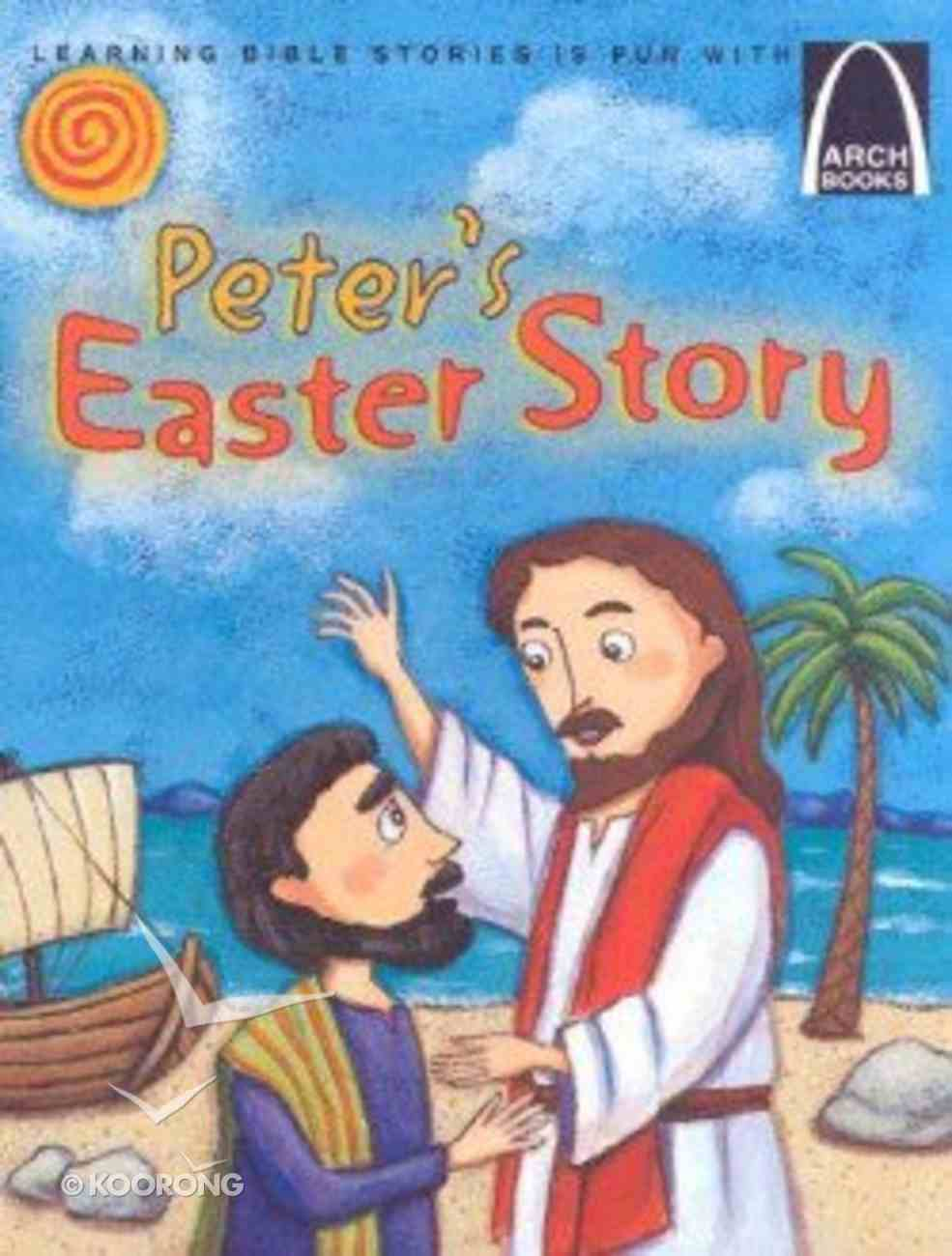 Peter's Easter Story (Arch Books Series) Paperback