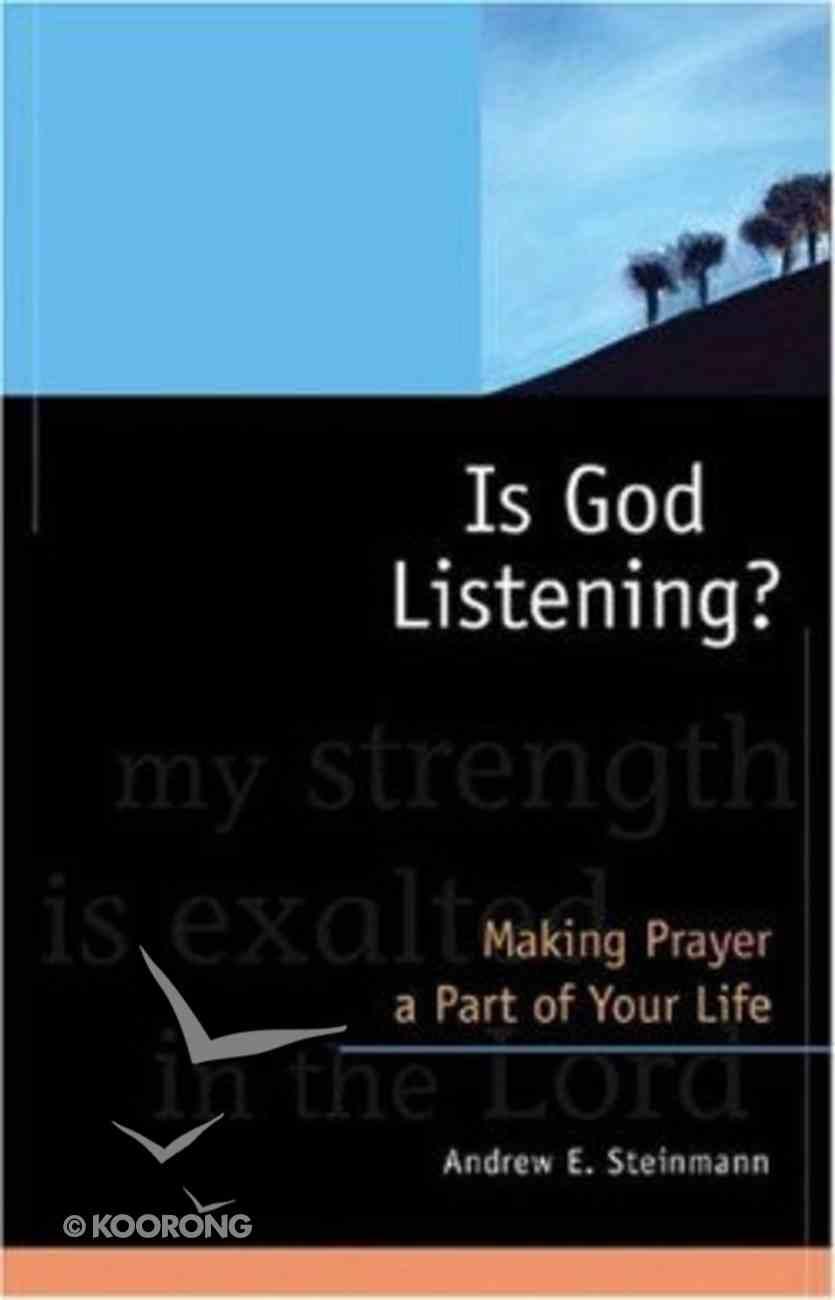 Is God Listening? Paperback