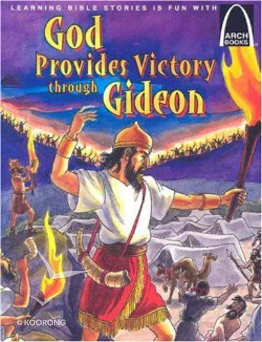 God Provides Victory Through Gideon (Arch Books Series) Paperback