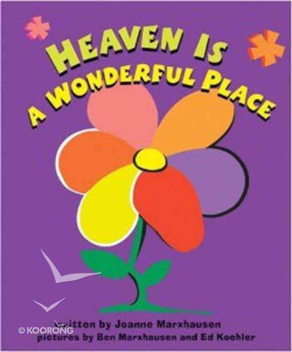 Heaven is a Wonderful Place Hardback