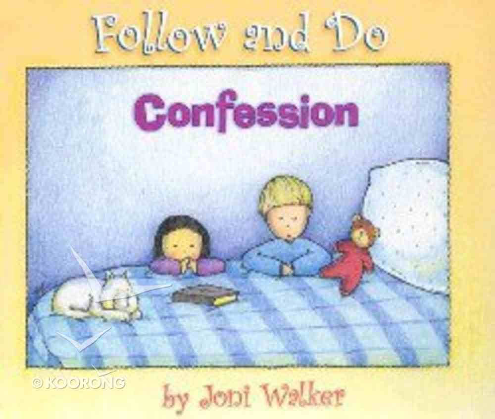 Confession (Follow And Do Series) Hardback