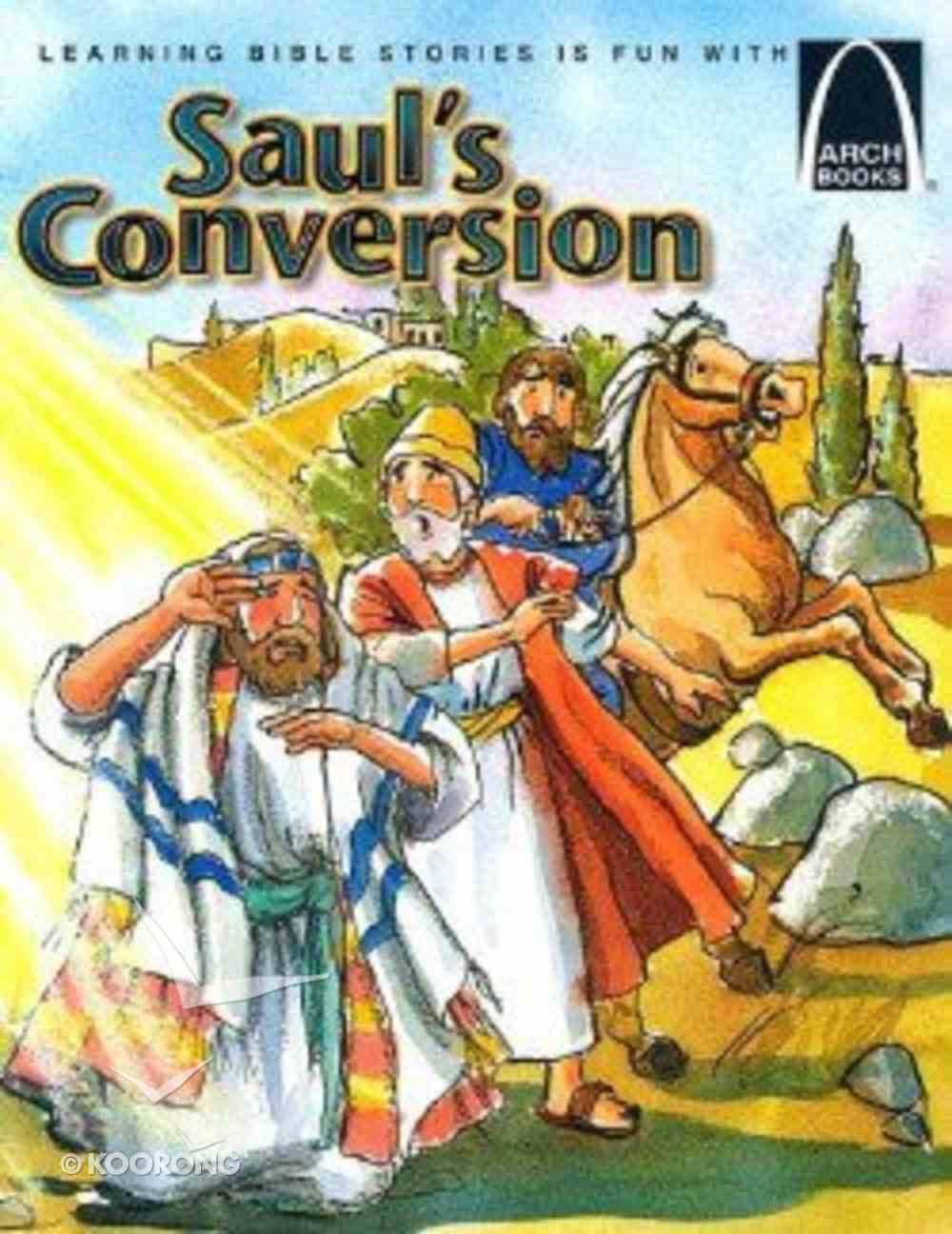 Saul's Conversion (Arch Books Series) Paperback