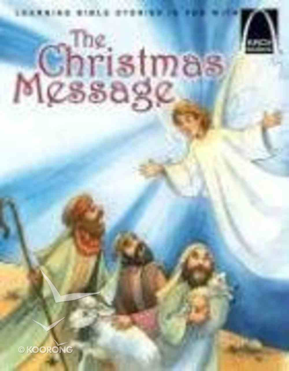 The Christmas Message (Arch Books Series) Paperback