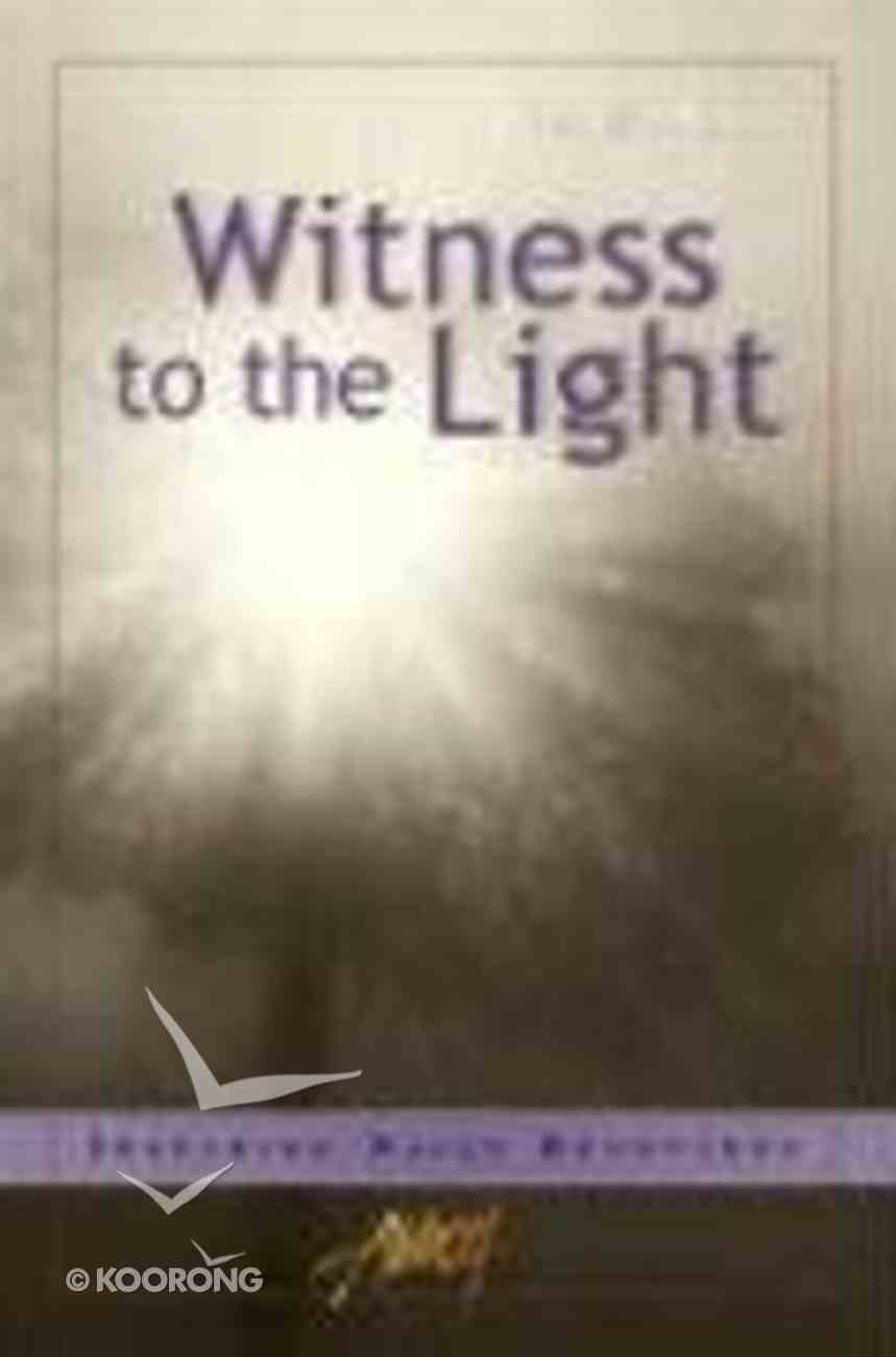 Witness to the Light Paperback