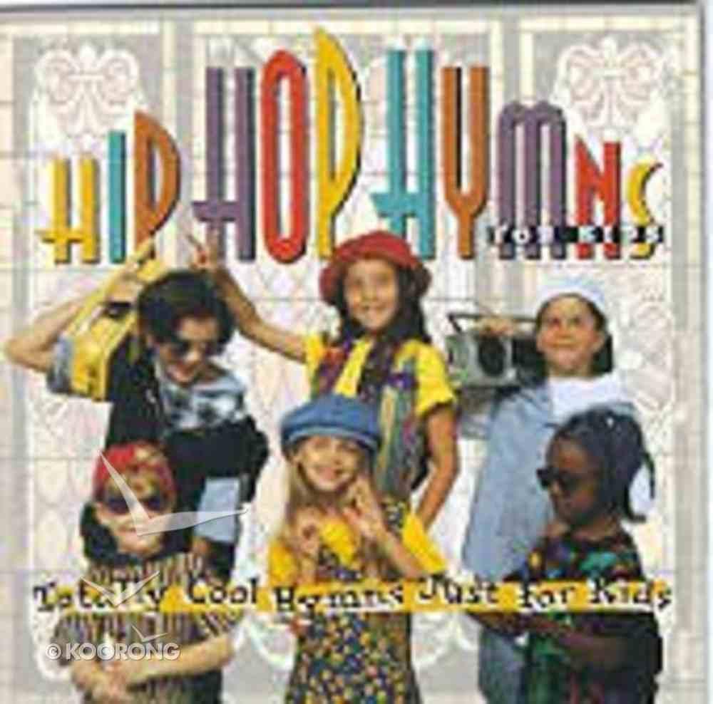 Hip Hop Hymns For Kids CD