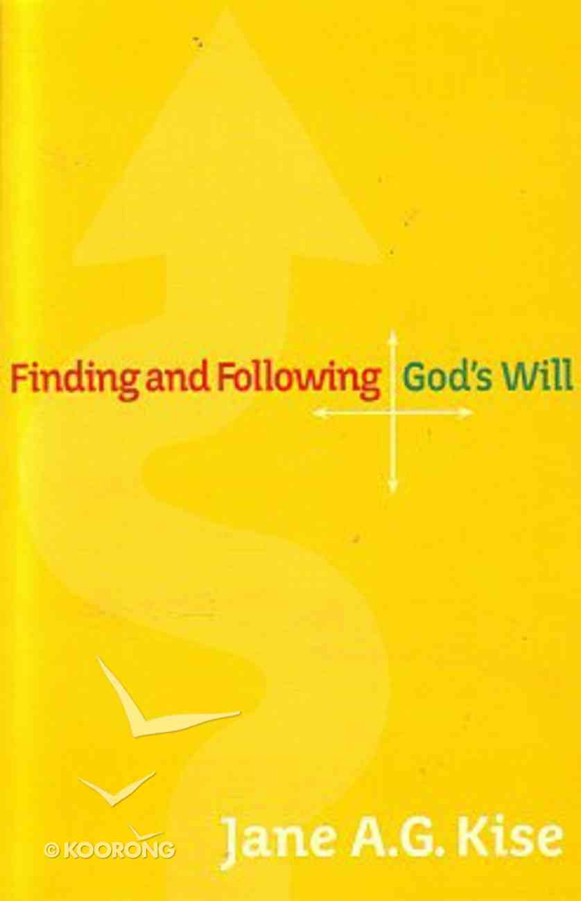 Finding and Following God's Will Paperback