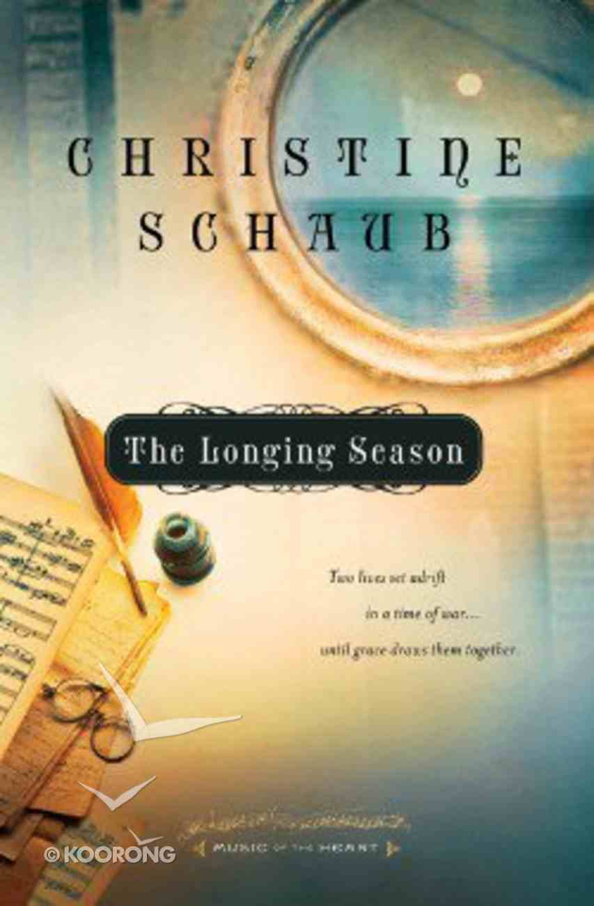 The Longing Season (#02 in Music Of The Heart Series) Paperback