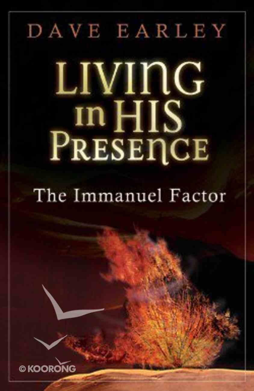Living in His Presence Paperback