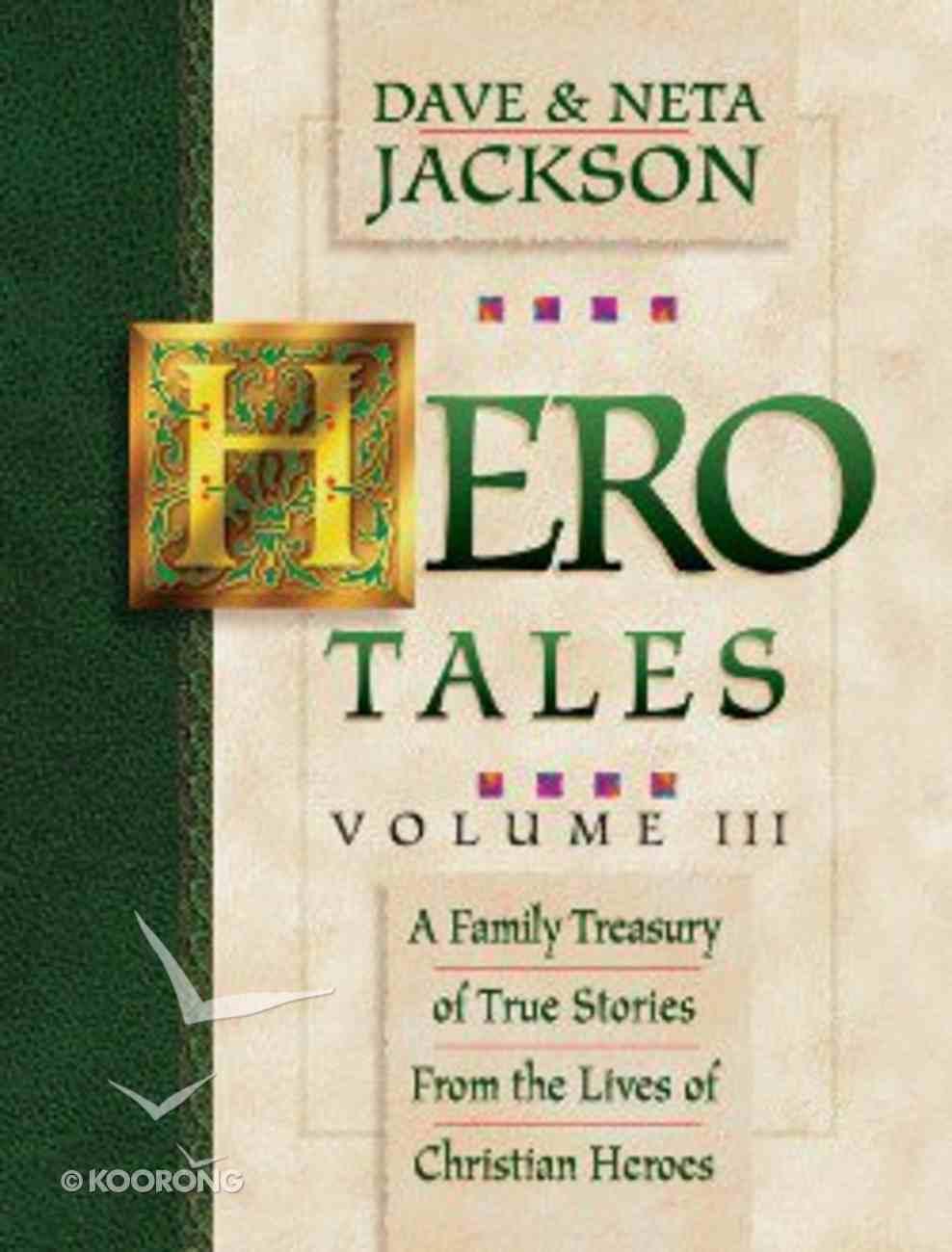 Hero Tales Volume 3 Paperback