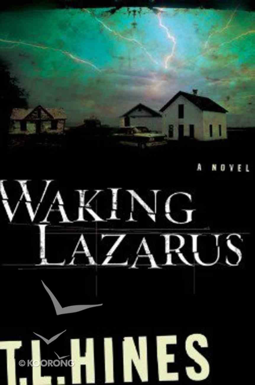 Waking Lazarus Hardback
