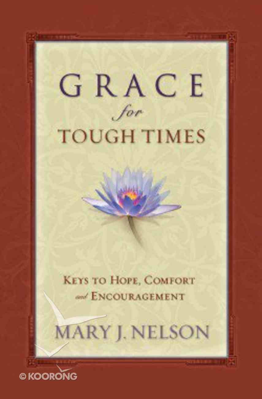 Grace For Tough Times Paperback