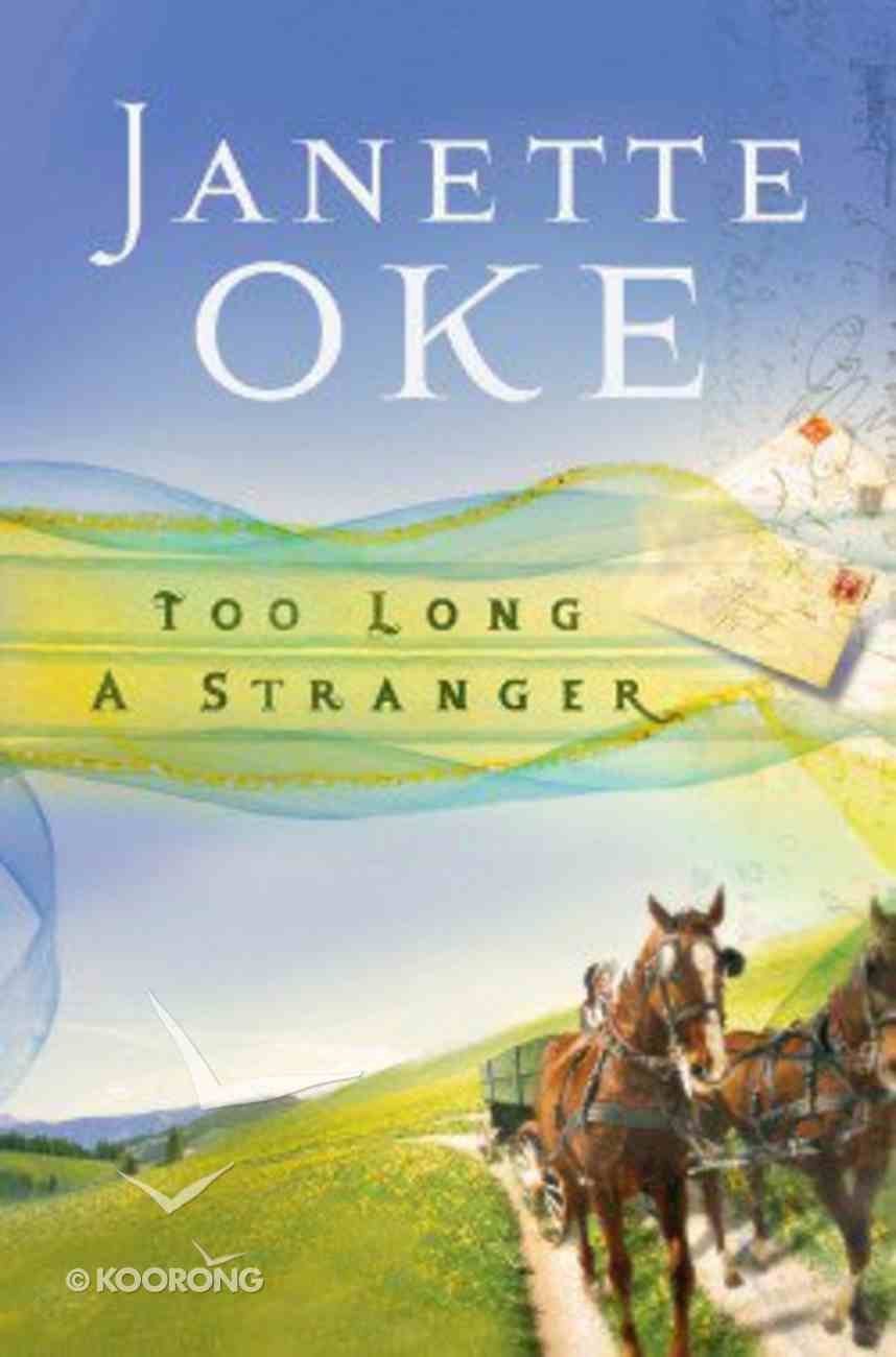 Too Long a Stranger (#09 in Women Of The West (Oke) Series) Paperback