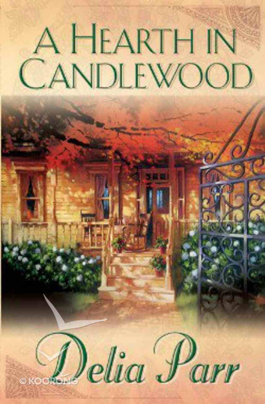 A Hearth in Candlewood (Large Print) (#01 in Candlewood Trilogy Series) Paperback