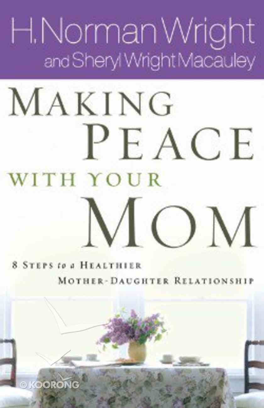 Making Peace With Your Mom Paperback