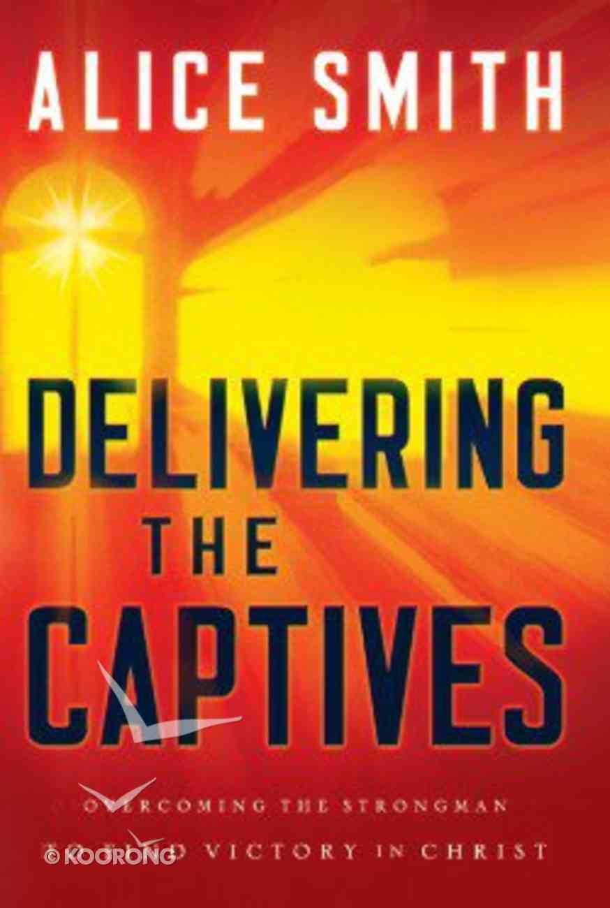 Delivering the Captives Paperback