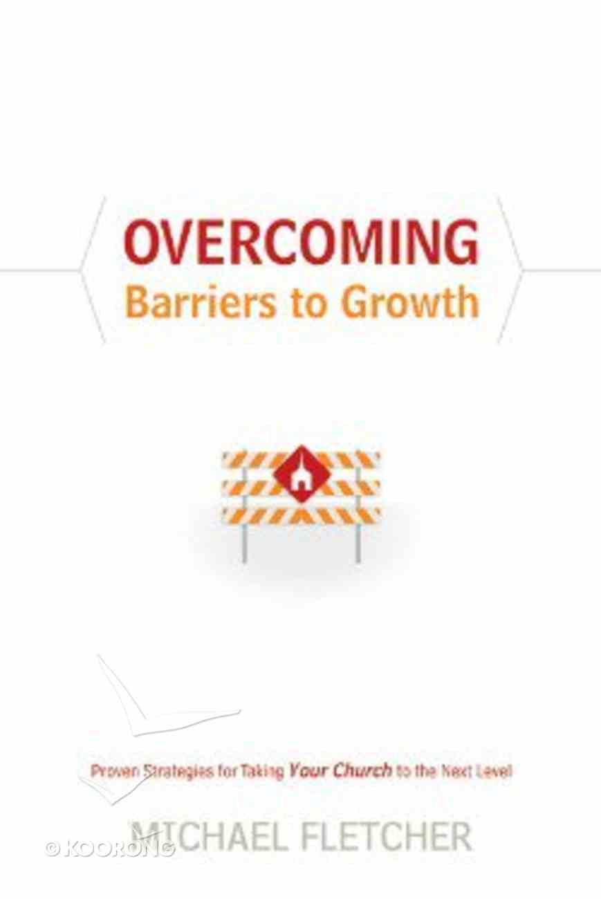 Overcoming Barriers to Growth Hardback