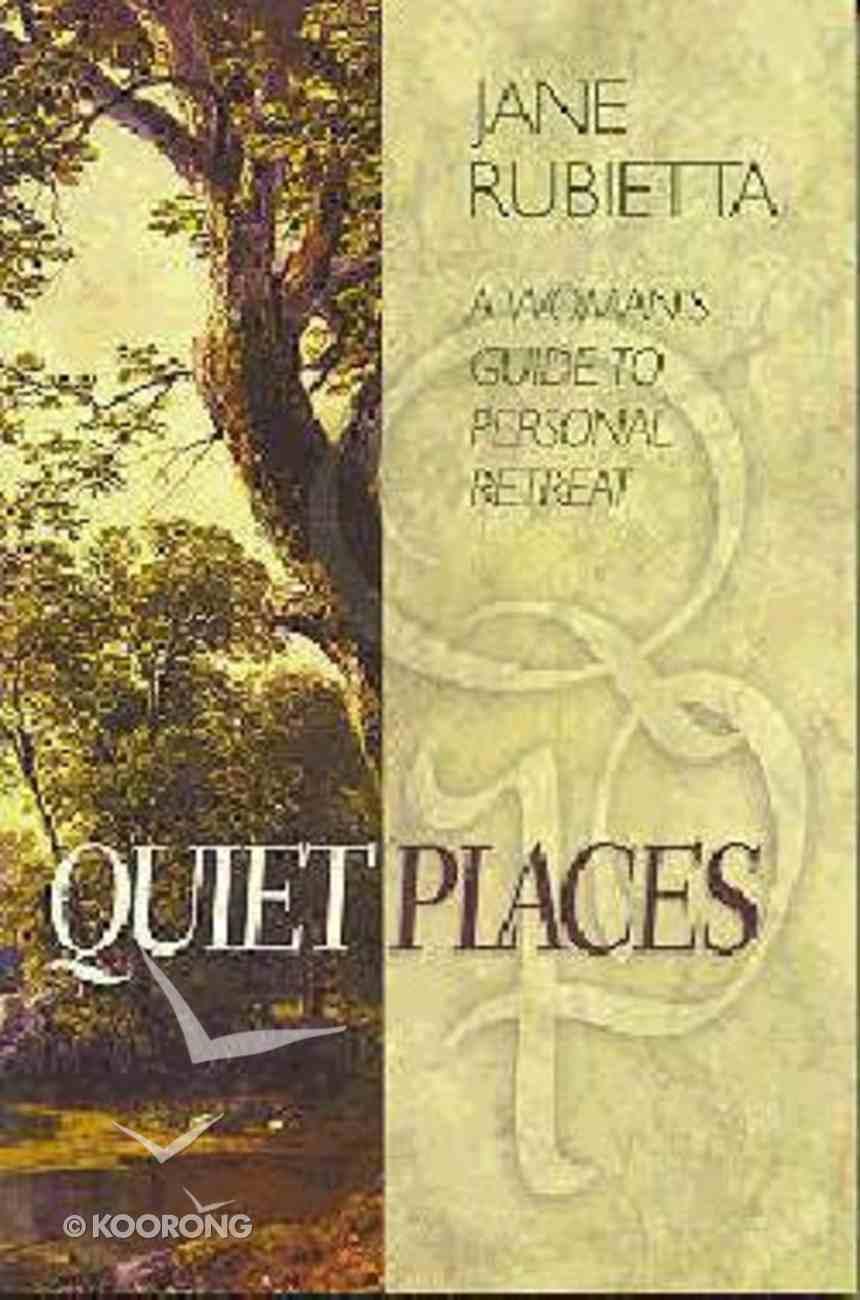 Quiet Places Paperback